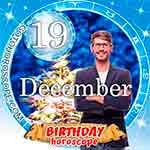 Birthday Horoscope for December 19th