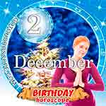 Birthday Horoscope December 2nd