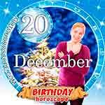 Birthday Horoscope December 20th