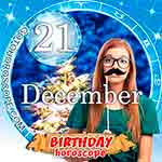 Birthday Horoscope December 21st