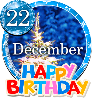 Birthday Horoscope for December 22nd
