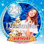 Birthday Horoscope for December 23rd
