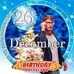 Birthday Horoscope December 26th