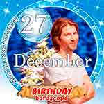 Birthday Horoscope for December 27th