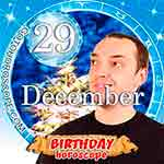 Birthday Horoscope for December 29th