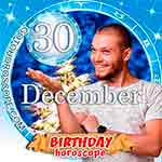 Birthday Horoscope December 30th