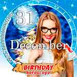 Birthday Horoscope December 31st