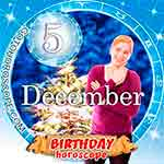 Birthday Horoscope December 5th