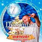 Birthday Horoscope for December 7th