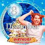 Birthday Horoscope December 8th