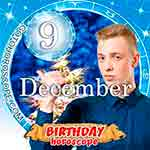 Birthday Horoscope December 9th