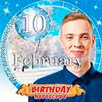 Birthday Horoscope for February 10th