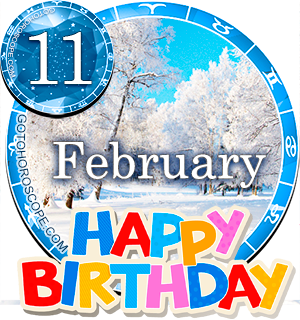 Birthday Horoscope for February 11th