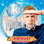 Birthday Horoscope February 13th