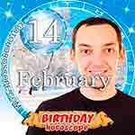 Birthday Horoscope for February 14th