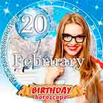 Birthday Horoscope for February 20th