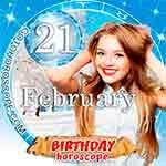 Birthday Horoscope February 21st