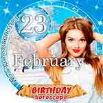 Birthday Horoscope February 23rd