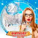 Birthday Horoscope February 24th