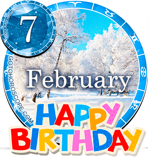 Horoscope for Birthday February 7th