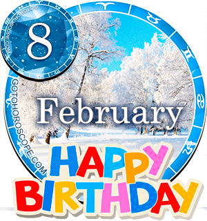 Birthday Horoscope for February 8th