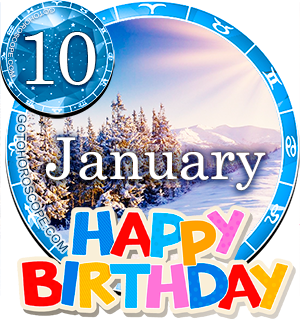 Birthday Horoscope for January 10th
