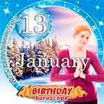 Birthday Horoscope for January 13th