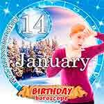Birthday Horoscope for January 14th
