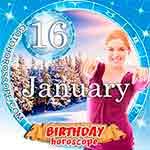 Birthday Horoscope January 16th