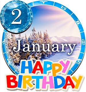 Birthday Horoscope for January 2nd