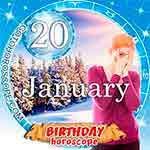 Birthday Horoscope January 20th
