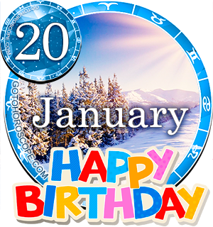 Birthday Horoscope for January 20th
