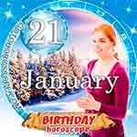 Birthday Horoscope January 21st