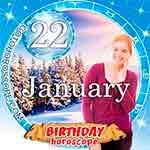 Birthday Horoscope January 22nd