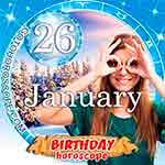 Birthday Horoscope for January 26th