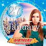 Birthday Horoscope January 27th