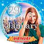 Birthday Horoscope January 29th