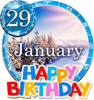 Birthday Horoscope for January 29th