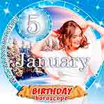 Birthday Horoscope for January 5th
