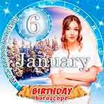 Birthday Horoscope January 6th