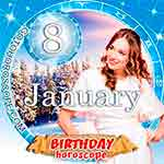 Birthday Horoscope January 8th
