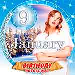 Birthday Horoscope January 9th