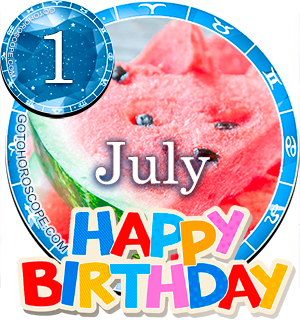 Birthday Horoscope for July 1st