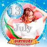 Birthday Horoscope July 13th
