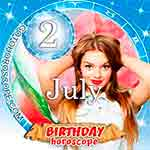 Birthday Horoscope for July 2nd