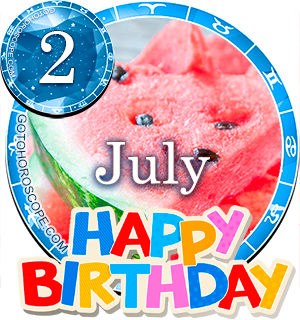 Birthday Horoscope July 2nd for all Zodiac signs