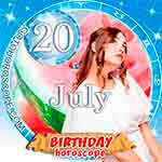 Birthday Horoscope July 20th