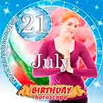 Birthday Horoscope July 21st