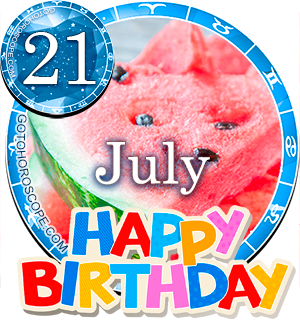 Birthday Horoscope for July 21st