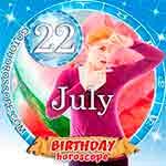 Birthday Horoscope July 22nd